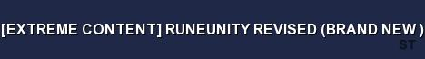 EXTREME CONTENT RUNEUNITY REVISED BRAND NEW Server Banner
